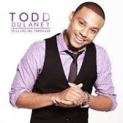 Todd Dulaney - I'll Keep Praying